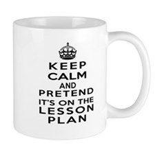 Keep Calm Lesson Plan Mugs
