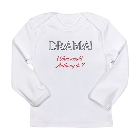 What would the King of Dramas do? Long Sleeve Infa