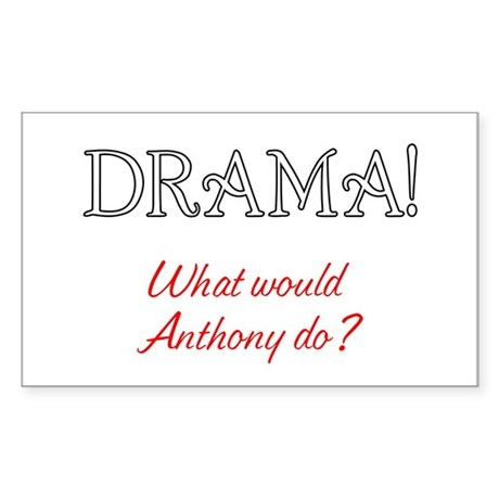 What would the King of Dramas do? Sticker (Rectang
