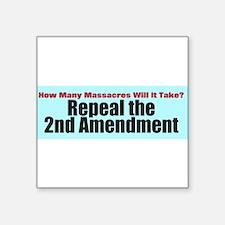 """Repeal the Second Amendment Square Sticker 3"""" x 3"""""""