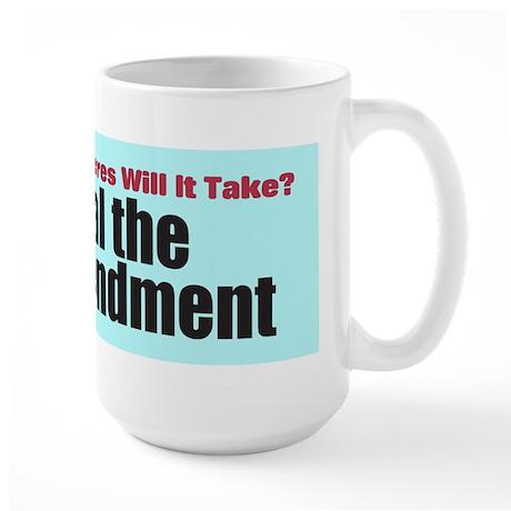 Repeal the Second Amendment Large Mug
