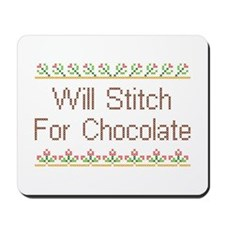 Will Stitch for Chocolate Mousepad
