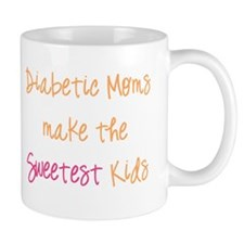 Diabetic Moms Make the Sweetest Kids Mug