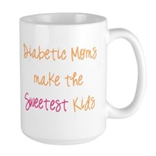 Diabetic Moms Make the Sweetest Kids Mug