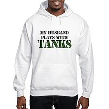 My Husband Plays With Tanks Hoodie