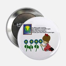 "Mary Mary 2.25"" Button"