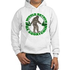 Rather be Squatchin G Hoodie