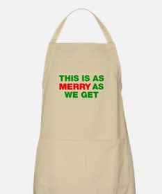 This is as merry as we get Apron