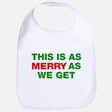 This is as merry as we get Bib