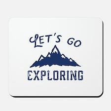 Let's Go Exploring Mousepad