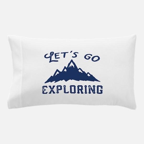 Let's Go Exploring Pillow Case