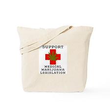 medical marijuana legalization Tote Bag