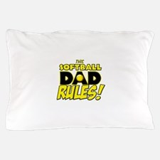 This Softball Dad Rules copy.png Pillow Case