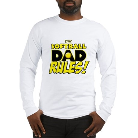 This Softball Dad Rules copy.png Long Sleeve T-Shi