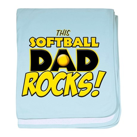 This Softball Dad Rocks copy.png baby blanket