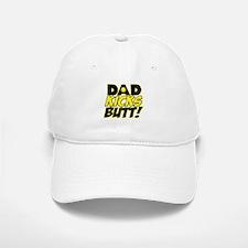 Dad Kicks Butt copy.png Baseball Baseball Cap