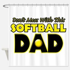 Dont Mess With This Softball Dad copy.png Shower C