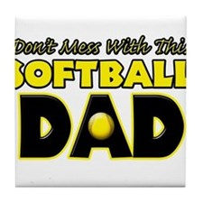 Dont Mess With This Softball Dad copy.png Tile Coa