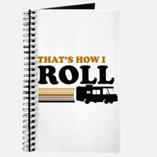 Thats How I Roll (RV) Journal