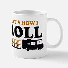 Thats How I Roll (RV) Mug