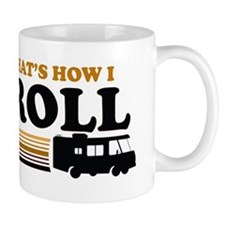Thats How I Roll (RV) Mug