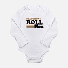 Thats How I Roll (RV) Long Sleeve Infant Bodysuit