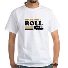 Thats How I Roll (RV) Shirt