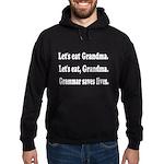 Funny grandma grammar! Hoodie (dark)
