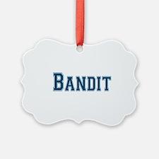 Bandit Ornament