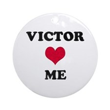 Victor Loves Me Round Ornament
