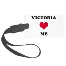 Victoria Loves Me Luggage Tag