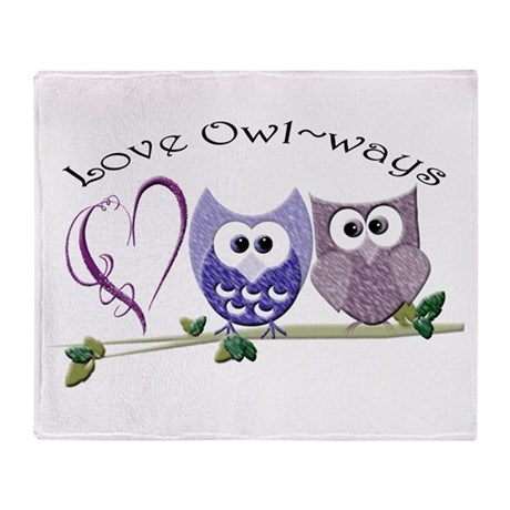 Love Owl~ways Throw Blanket