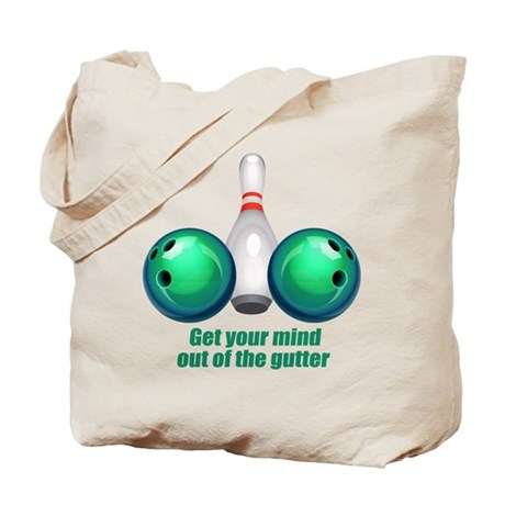Get your Mind out of the Gutter (green).png Tote B