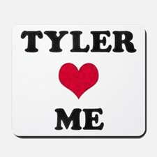 Tyler Loves Me Mousepad