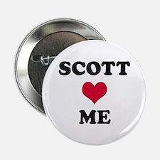 Scott Loves Me Button