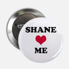 Shane Loves Me Button