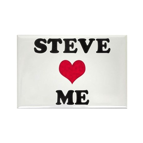 Steve Loves Me Rectangle Magnet