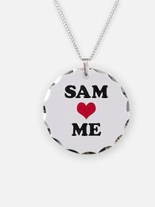 Sam Loves Me Necklace