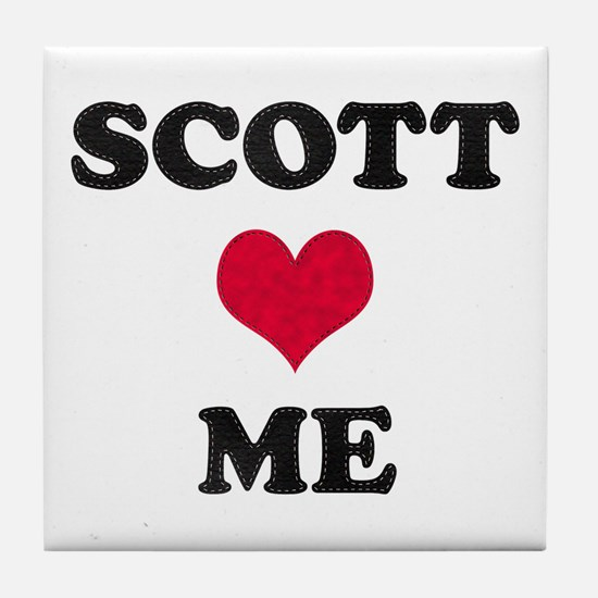 Scott Loves Me Tile Coaster