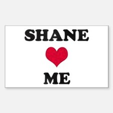 Shane Loves Me Rectangle Decal