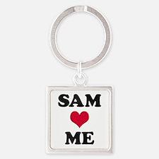 Sam Loves Me Square Keychain