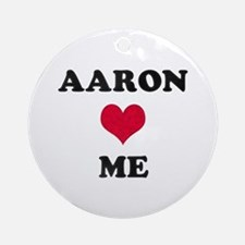 Aaron Loves Me Round Ornament