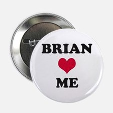 Brian Loves Me Button