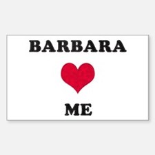 Barbara Loves Me Rectangle Decal