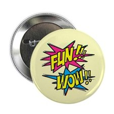 "Fun Wow 2.25"" Button"