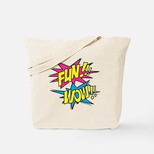 Fun Wow Tote Bag