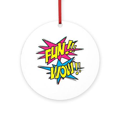 Fun Wow Ornament (Round)