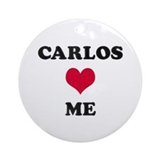 Carlos Loves Me Round Ornament