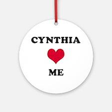 Cynthia Loves Me Round Ornament