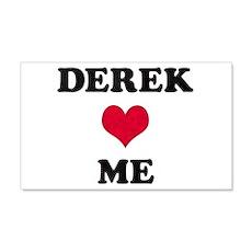 Derek Loves Me 22x14 Wall Peel